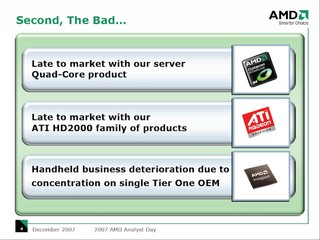 AMD Analyst Day 2007 - The Bad