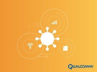 各大廠商紛紛推出物聯網業務 Qualcomm 發佈物聯網專用芯片